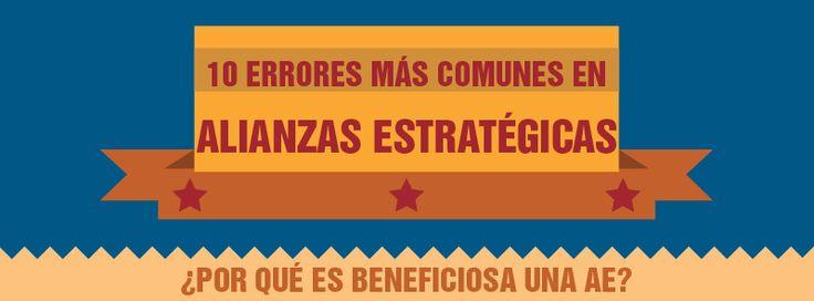 Descarga #GRATIS #Infografia: Los 10 Errores Top en Alianzas Estrategicas y Join...