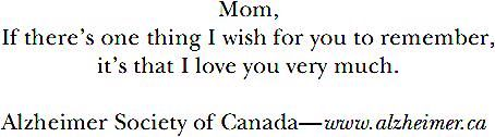Quote from Alzheimer Society of Canada that appears in the dedication of the boo...