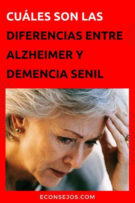 ¿Cual es la Diferencia Entre Alzheimer y Demencia Senil ?