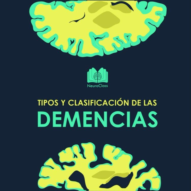 Tipos y clasificación de las demencias